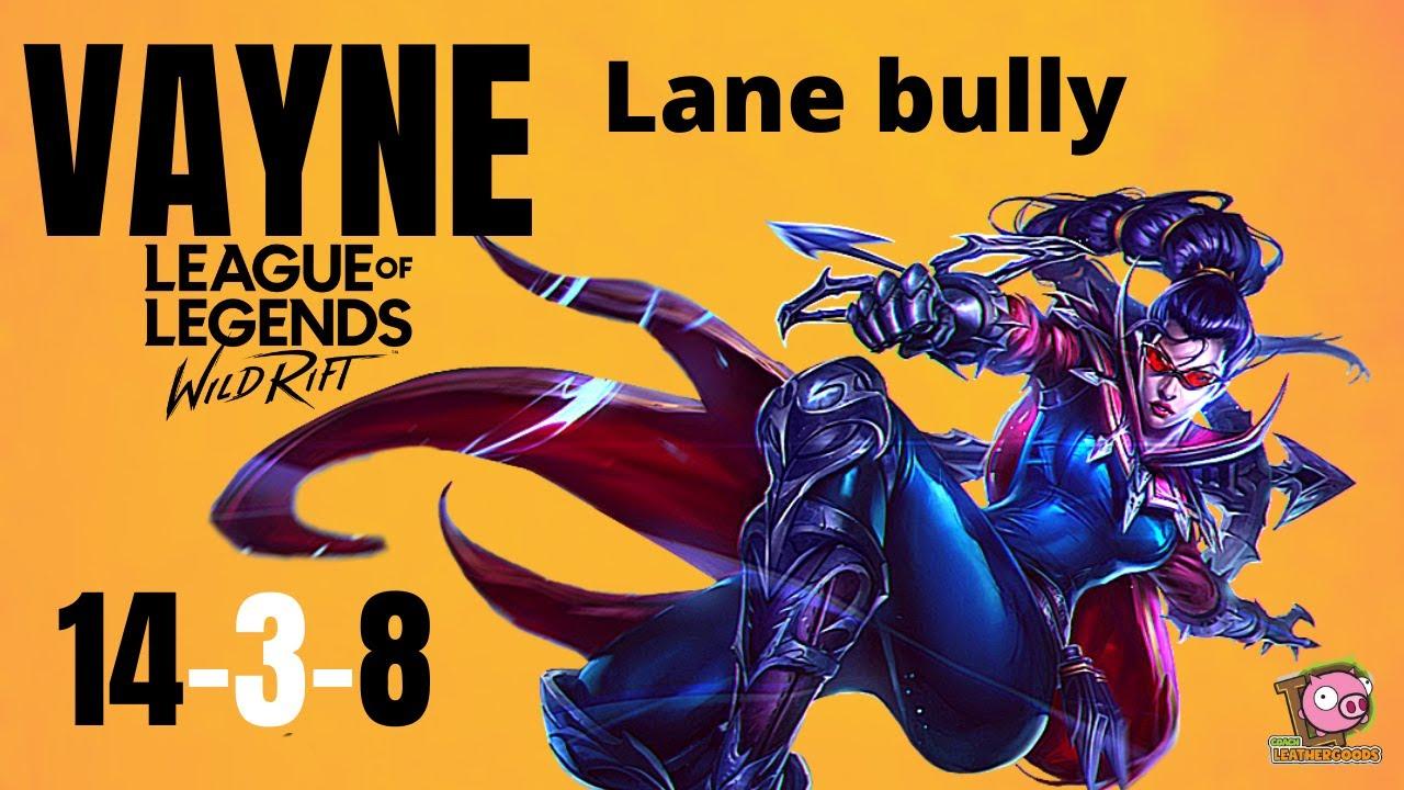 Vayne just owns the lane! League of Legends Wildrift
