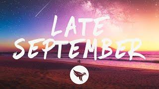dreamr. & Exede - Late September (Lyrics)