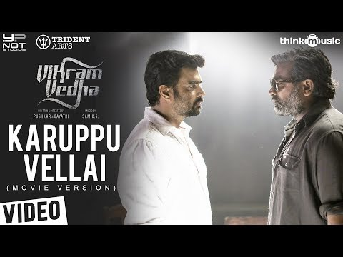 Vikram Vedha Songs | Karuppu Vellai (Movie Version) | R. Madhavan, Vijay Sethupathi | Sam C S
