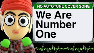we are number one lazytown by runforthecube no autotune cover song parody lyrics