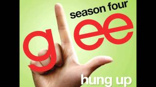 Glee - Hung Up (DOWNLOAD MP3 + LYRICS)