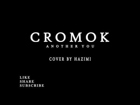cromok-Another You cover  (Audio only)