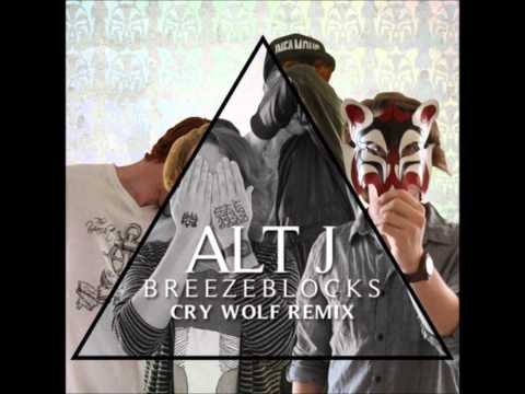 Alt-j - Breezeblocks (Cry Wolf Remix)