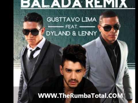 Gusttavo Lima ft. Dyland y Lenny - Balada Boa (remix)
