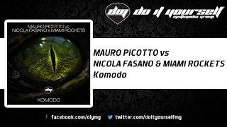 MAURO PICOTTO vs NICOLA FASANO & MIAMI ROCKETS - Komodo [Official]