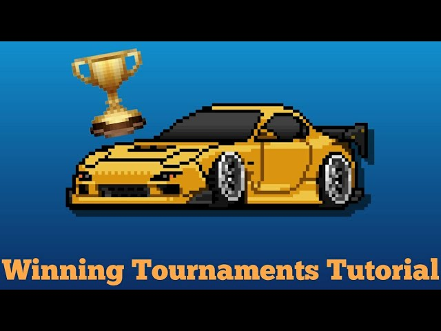 How to win a tournament in Pixel Car Racer (Class X) Plus Gearing Tune
