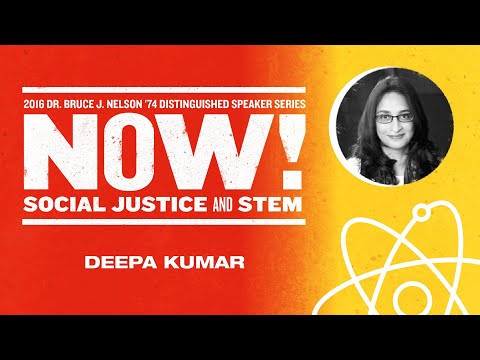 Professor of Media Studies Deepa Kumar - 2016 Nelson Speaker Series