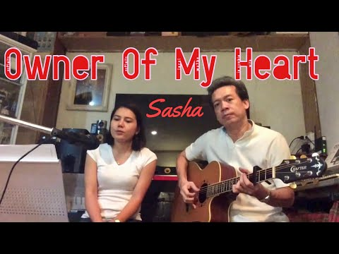 Owner Of My Heart - Sasha | Aire & iTOP Cover
