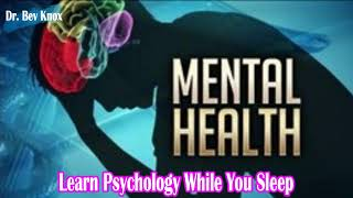 Learn Psychology While You Sleep - Historical Perspectives in Abnormal Behavior: Demons & Asylums