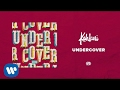Kehlani - Undercover [Official Audio]