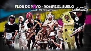 FLOR DE PAVO - ROMPE EL SUELO
