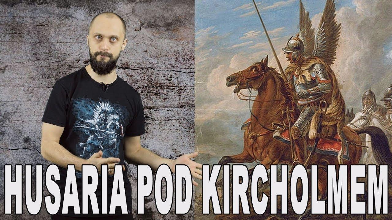 Łomot po polsku #2 - Husaria pod Kircholmem. Historia Bez Cenzury
