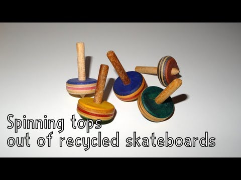 Wooden toys for charity - Spinning Tops made from Recycled Skateboards | Without a Lathe!