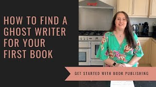 How To Find A Ghost Writer For Your First Book