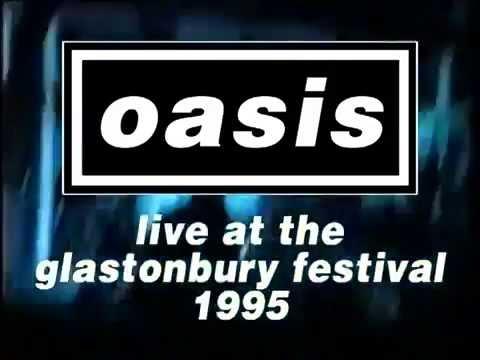 Oasis live at Glastonbury 1995 Full Concert