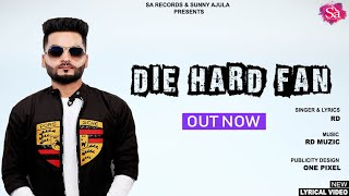 New Punjabi Hit Song | RD Sayal Die Hard Fan | New Punjabi Hits 2018 | SA Records