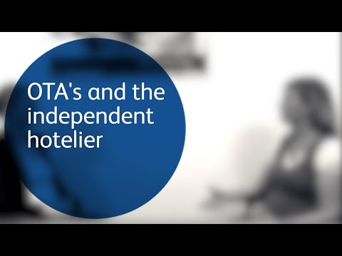 OTA's and the independent hotelier