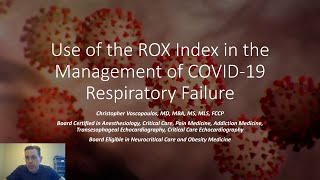 Use Of the ROX Index in the Management of COVID-19 Respiratory Failure