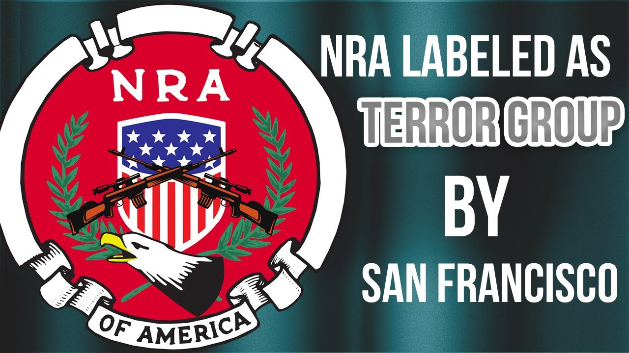 "Judicial Watch NRA Labeled as ""Terrorist Group"" by City of San Francisco 