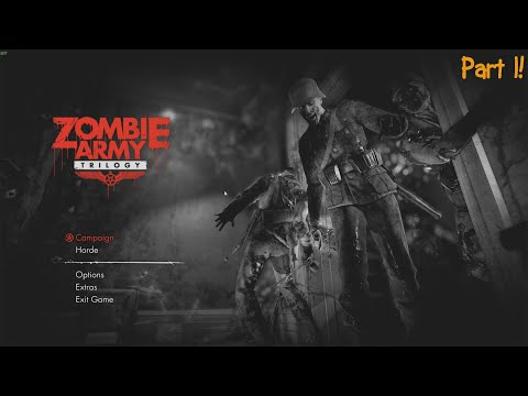 Zombie Army Trilogy! Playthrough Part 1 |