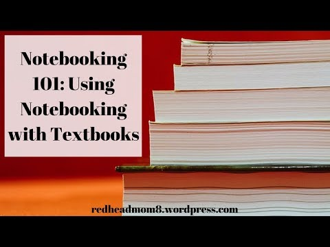 Notebooking 101: Using Notebooking with Textbooks