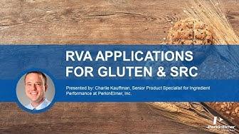 Forgotten RVA Applications: Gluten Performance and SRC