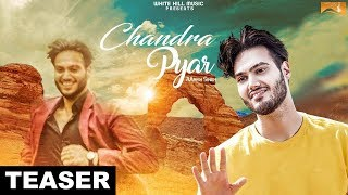 Chandra Pyar ( Teaser) | Aarish Singh | White Hill Music | Releasing on 26 May