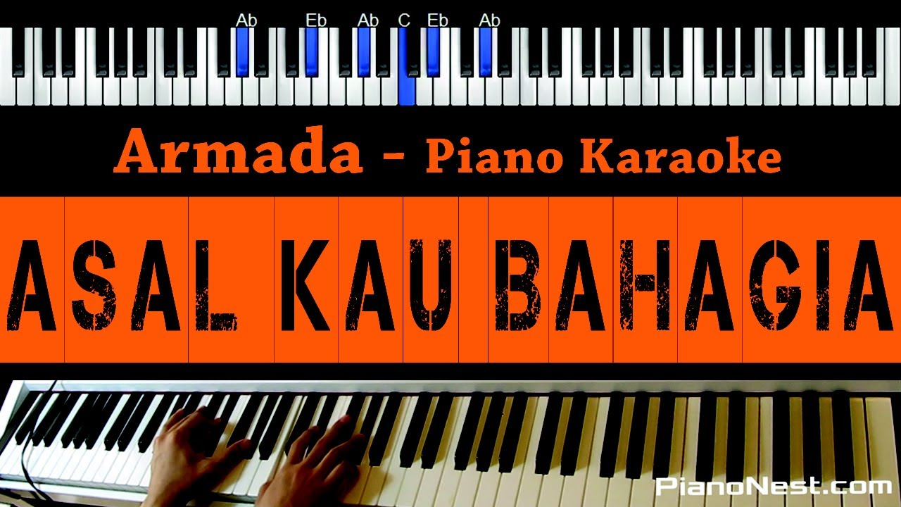 Download Armada - Asal Kau Bahagia - Piano Karaoke / Cover (Indonesian Song)