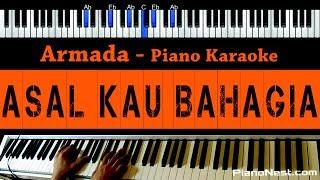 Armada - Asal Kau Bahagia - Piano Karaoke / Cover (Indonesian Song)
