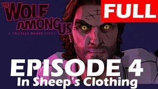 The Wolf Among Us Episode 4 Walkthrough FULL EPISODE  In Sheep
