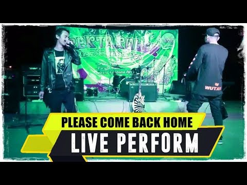 ANJAR OX'S - Please Come Back Home ( Live Perform )