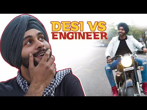 Desi Vs Engineer | SahibNoor Singh