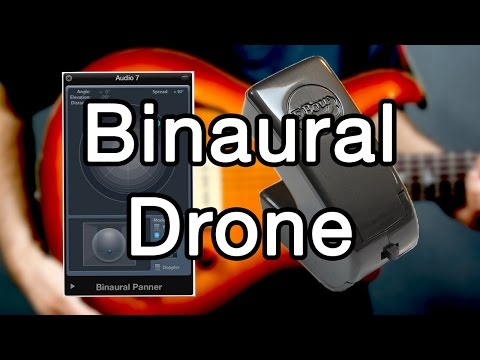 Create an Ambient Drone with EBow and Logic Pro X Binaural Panning!
