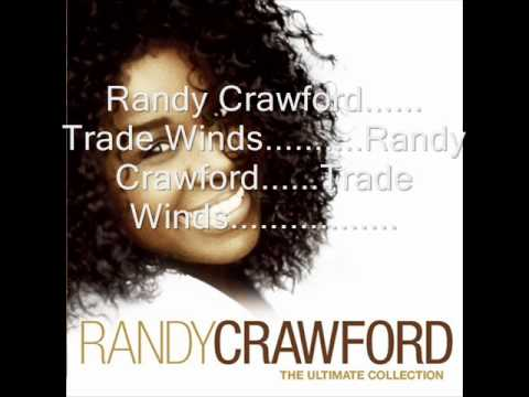 Randy Crawford Trade Winds