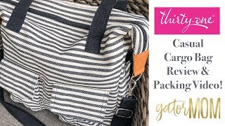 Thirty-One Casual Cargo Bag in Twill Stripe | Review & Packing Video | GatorMOM
