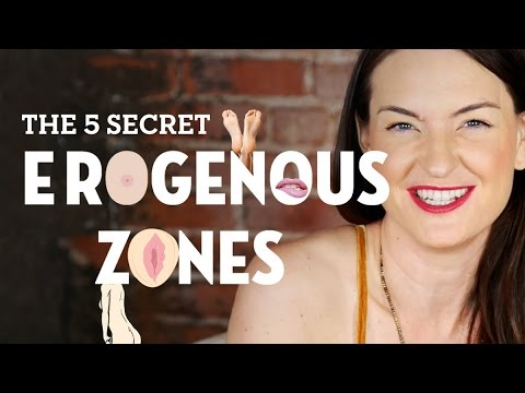 The 5 Secret Erogenous Zones