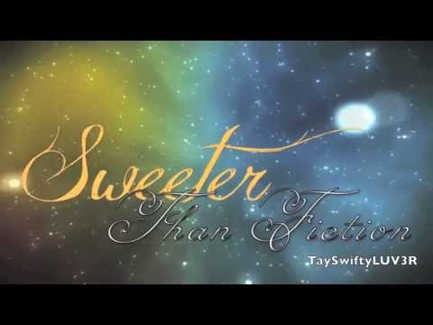 Sweeter Than Fiction - Taylor Swift Lyrics HQ (Studio)