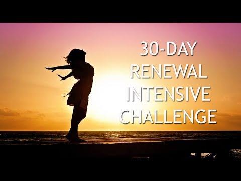 30 Day Renewal Intensive Challenge
