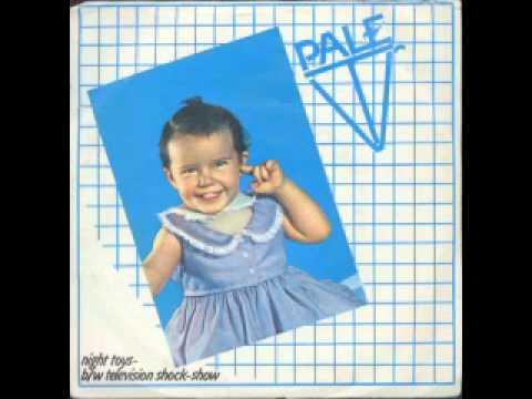 Pale TV - night toys  ('81)