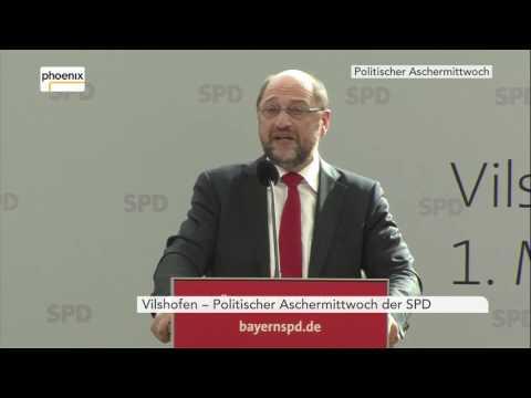 Politischer Aschermittwoch: Rede Martin Schulz in Vilshofen am 01.03.2017