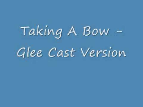 Take a Bow - Glee Cast
