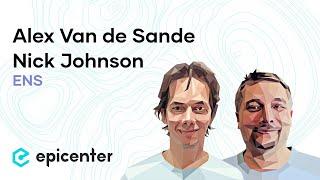 Alex Van de Sande & Nick Johnson: ENS – A Global Naming System for Ethereum (Episode 183)