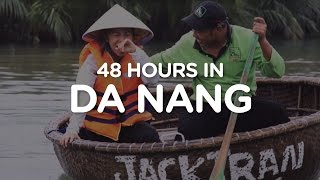 Episode 3: 48 Hours in Da Nang, Vietnam