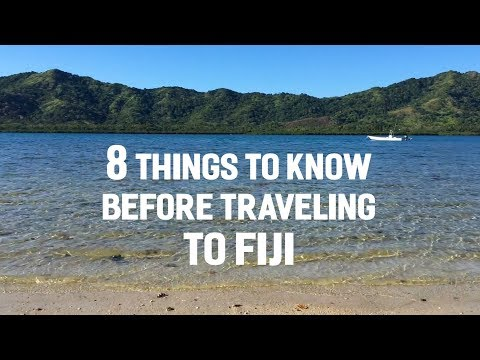 8 Things to Know Before Traveling to Fiji