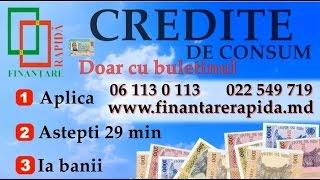 Credite doar cu buletinul. 06 113 0 113 www.finantarerapida.md(, 2015-03-06T17:37:04.000Z)