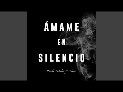 Ámame En Silencio