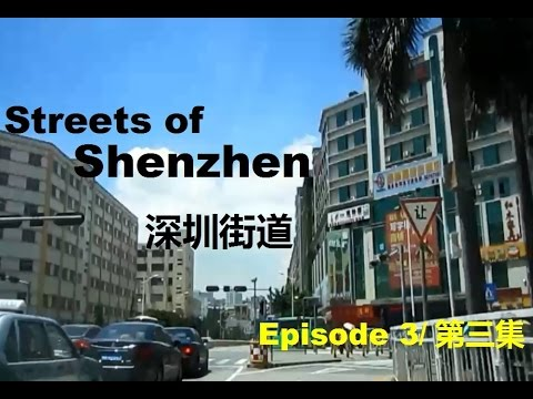 Streets of Shenzhen - Episode 3