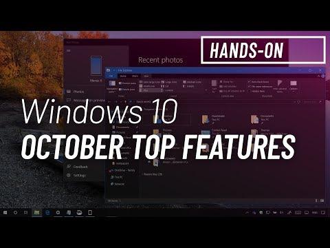 Windows 10 October 2018 Update: Top 7 new features