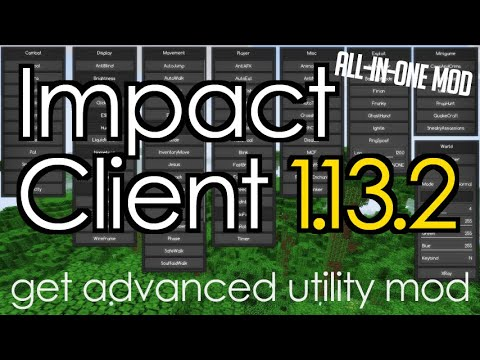 How to get Impact Client for Minecraft 1 13 2 - download and install Impact  Client 1 13 2