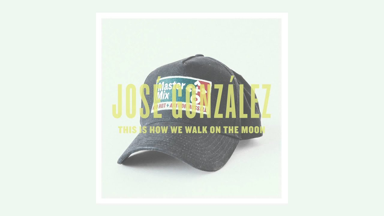 jose-gonzalez-the-is-how-we-walk-on-the-moon-red-hot
